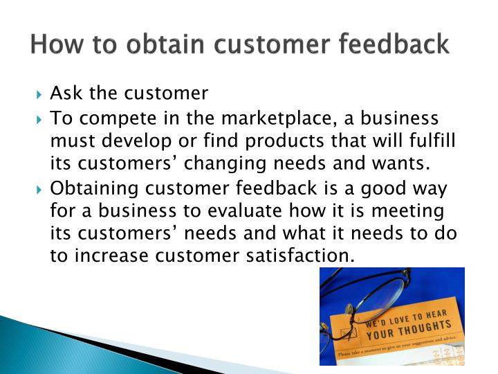 How to obtain customer feedback