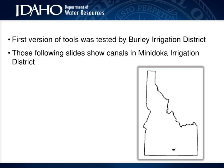 First version of tools was tested by Burley Irrigation District