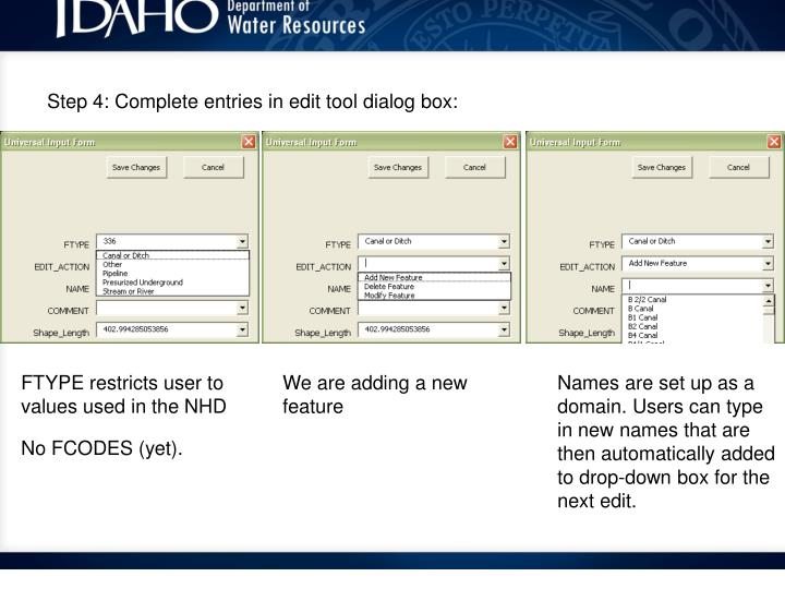 Step 4: Complete entries in edit tool dialog box: