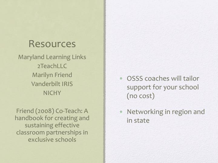 OSSS coaches will tailor  support for your school (no cost)