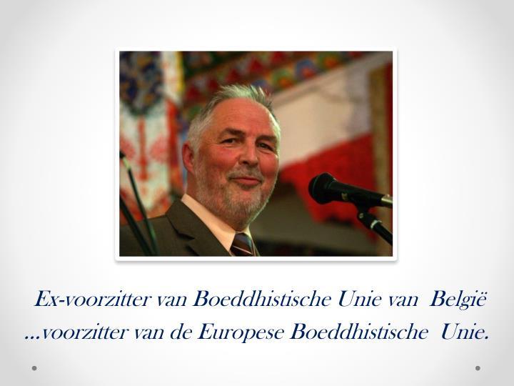 Ex-voorzitter van Boeddhistische Unie van  België