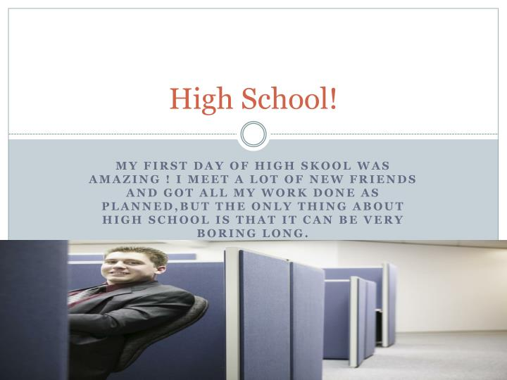 High School!