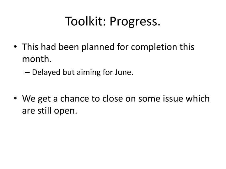Toolkit: Progress.