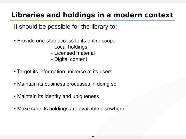 Libraries and holdings in a modern context