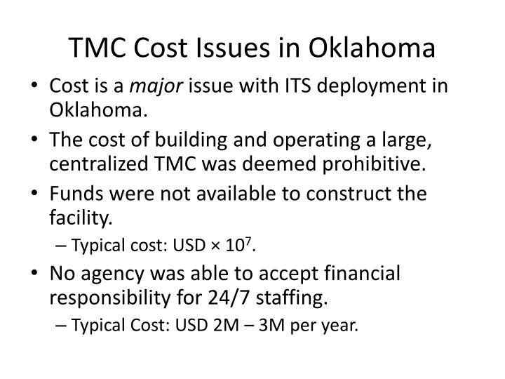 TMC Cost Issues in Oklahoma
