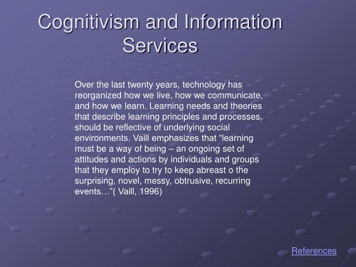 Cognitivism and Information Services