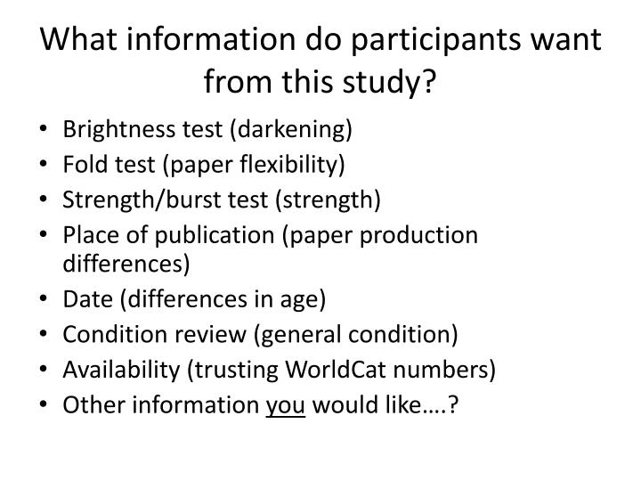 What information do participants want from this study?