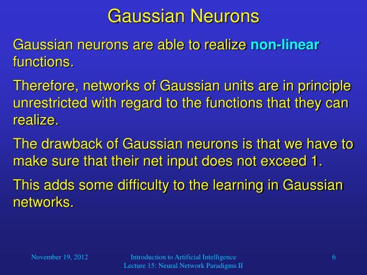 Gaussian Neurons