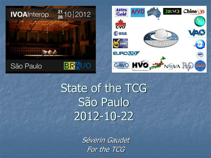 state of the tcg s o paulo 2012 10 22