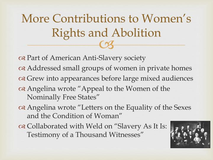 More Contributions to Women's Rights and Abolition