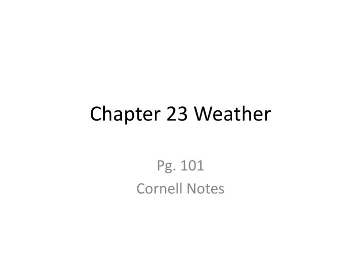 Chapter 23 Weather