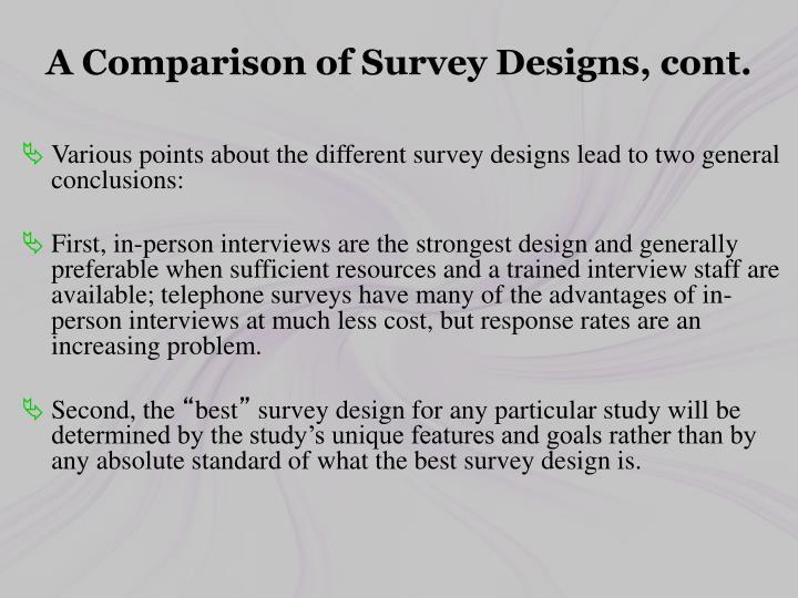 A Comparison of Survey Designs, cont.