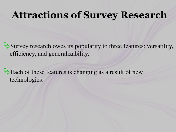 Attractions of Survey Research