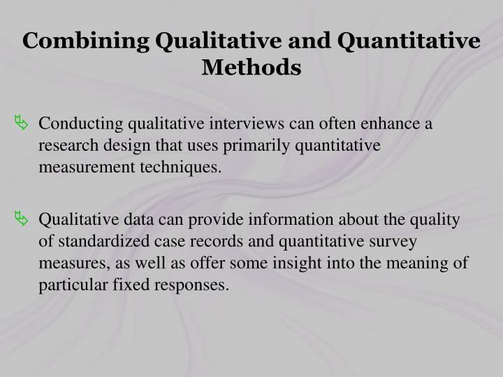 Combining Qualitative and Quantitative Methods
