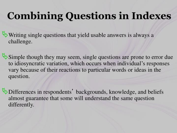 Combining Questions in Indexes