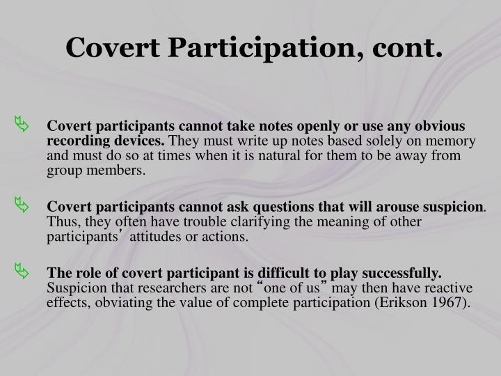 Covert Participation, cont.