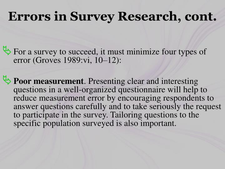 Errors in Survey Research, cont.