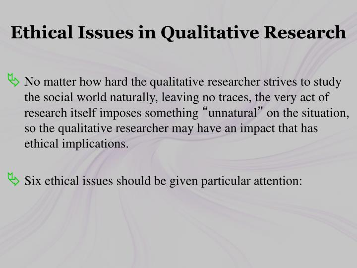 Ethical Issues in Qualitative Research