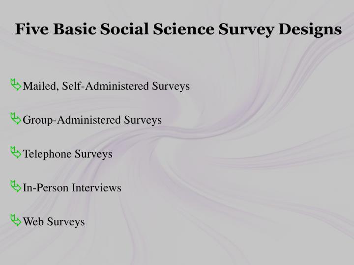 Five Basic Social Science Survey Designs