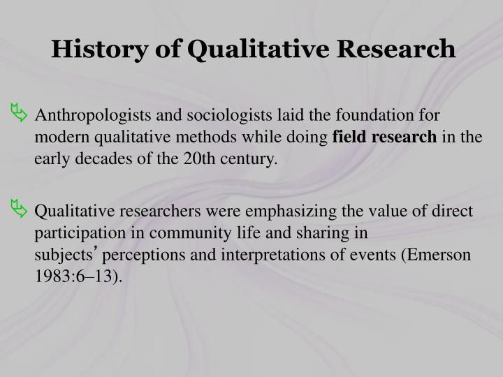 History of Qualitative Research