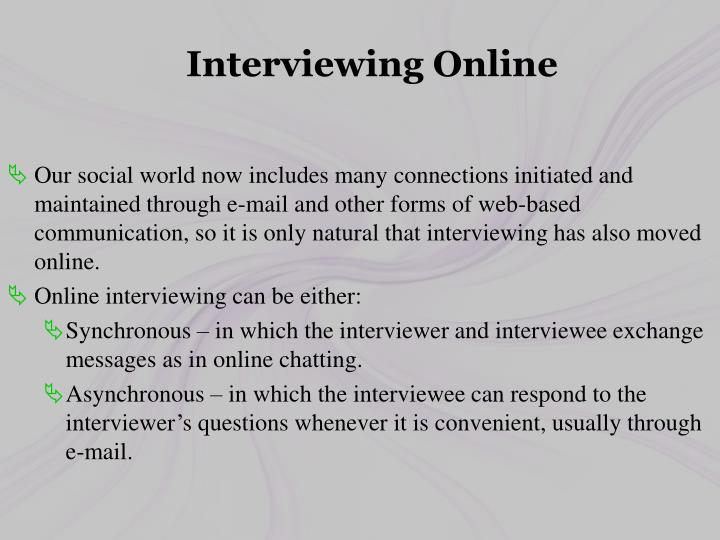 Interviewing Online