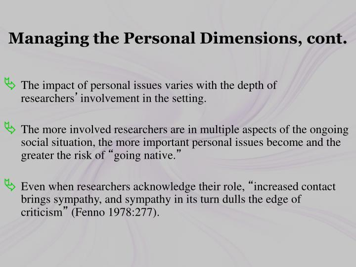 Managing the Personal Dimensions, cont.