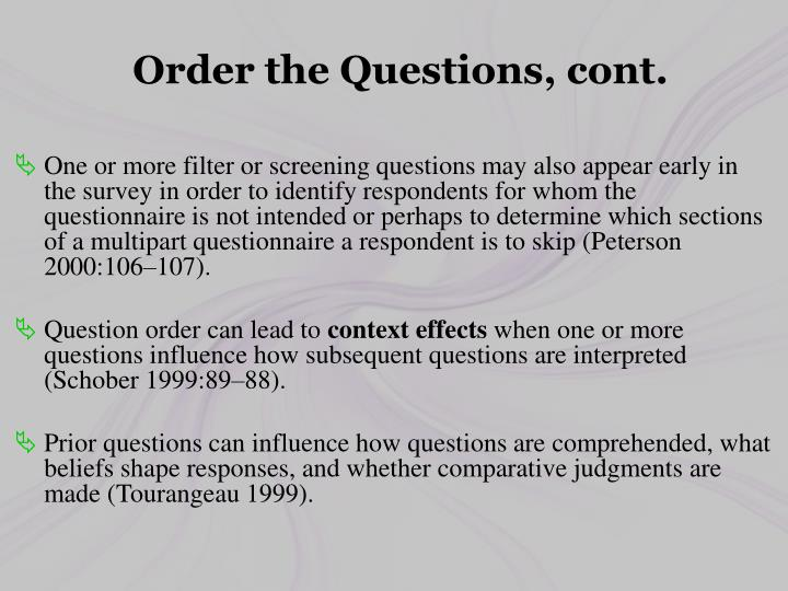 Order the Questions, cont.