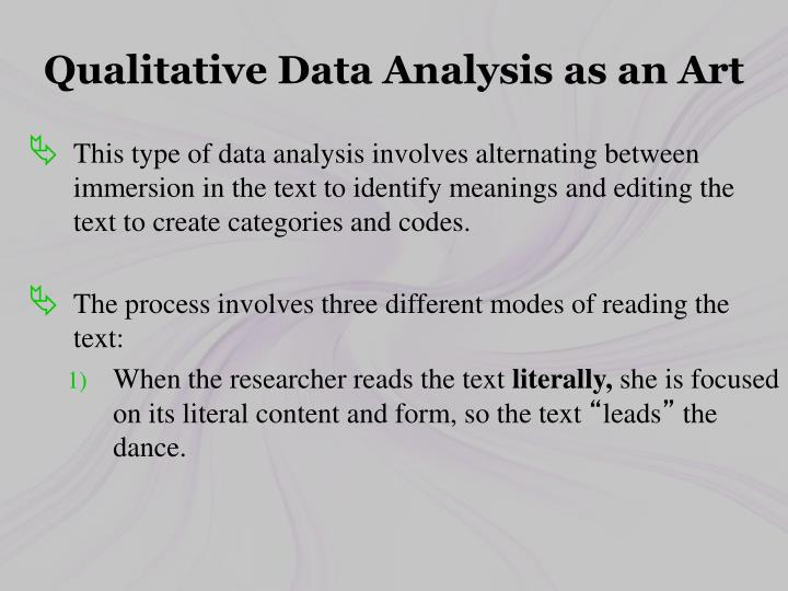 Qualitative Data Analysis as an Art