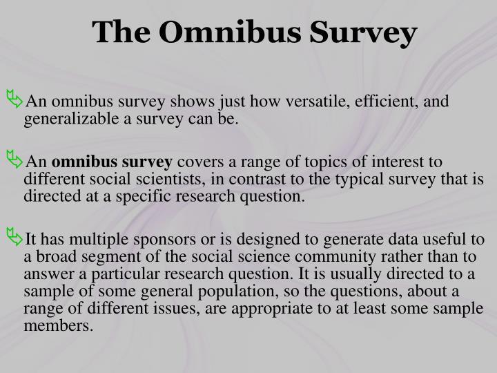 The Omnibus Survey