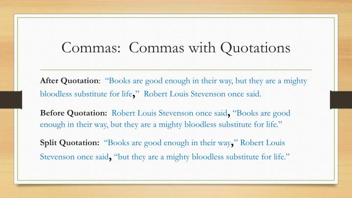Commas:  Commas with Quotations