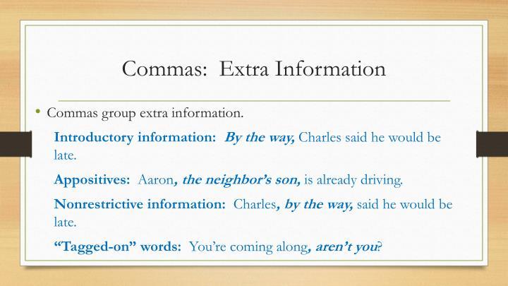 Commas:  Extra Information