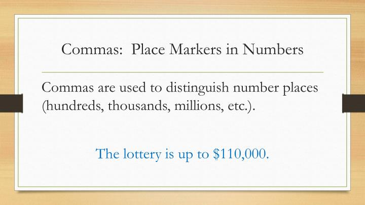 Commas:  Place Markers in Numbers