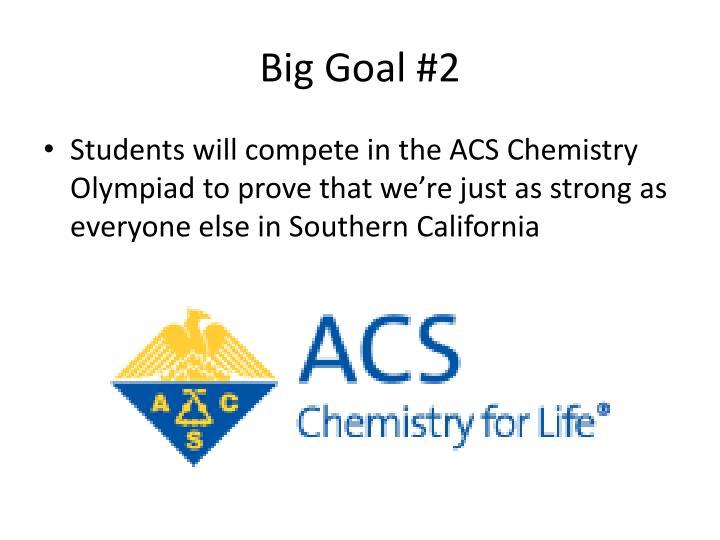 Big Goal #2