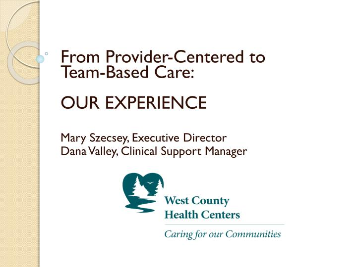From Provider-Centered to