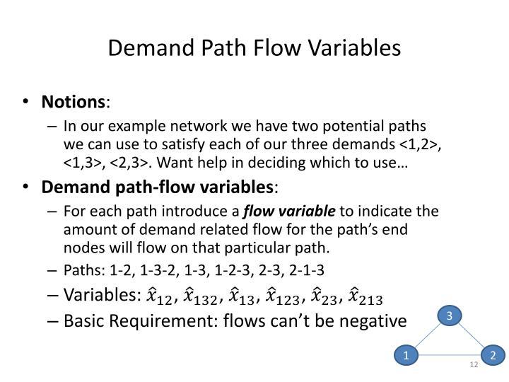 Demand Path Flow Variables