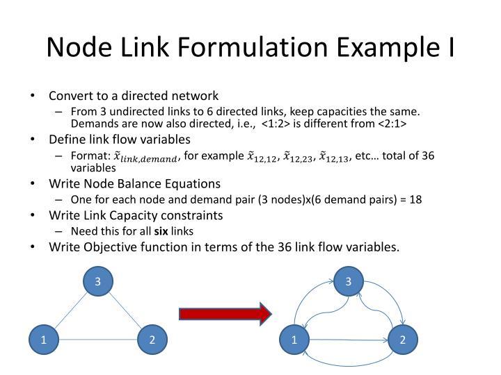 Node Link Formulation Example I