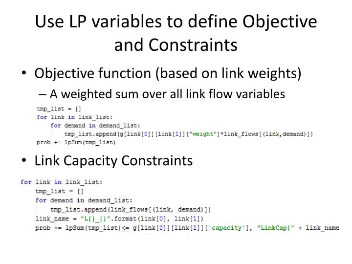 Use LP variables to define Objective and Constraints