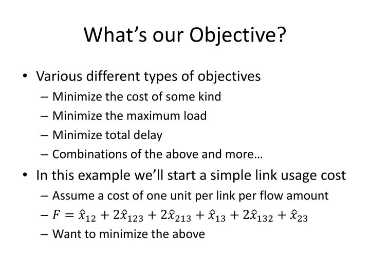What's our Objective?