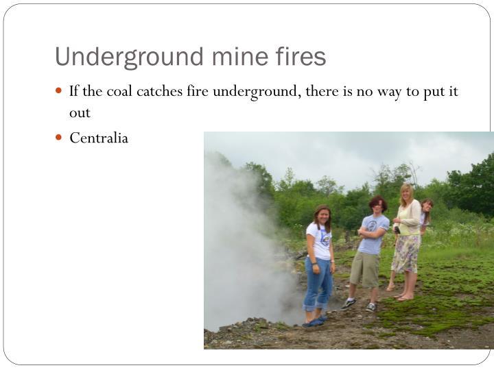 Underground mine fires