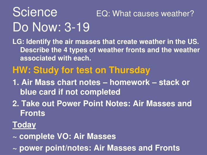 Science eq what causes weather do now 3 19