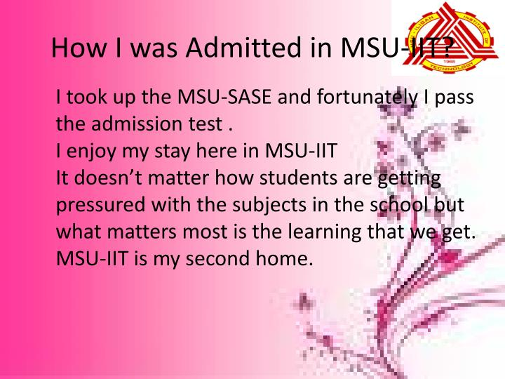 How I was Admitted in MSU-IIT?