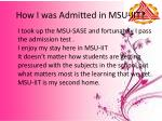 how i was admitted in msu iit