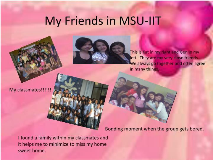 My Friends in MSU-IIT