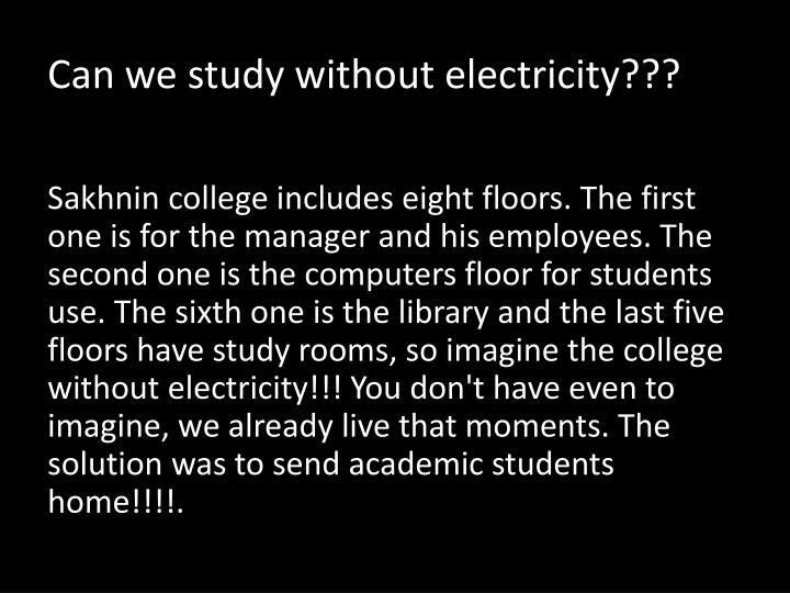 Can we study without electricity