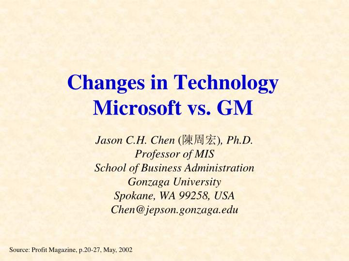 Changes in technology microsoft vs gm
