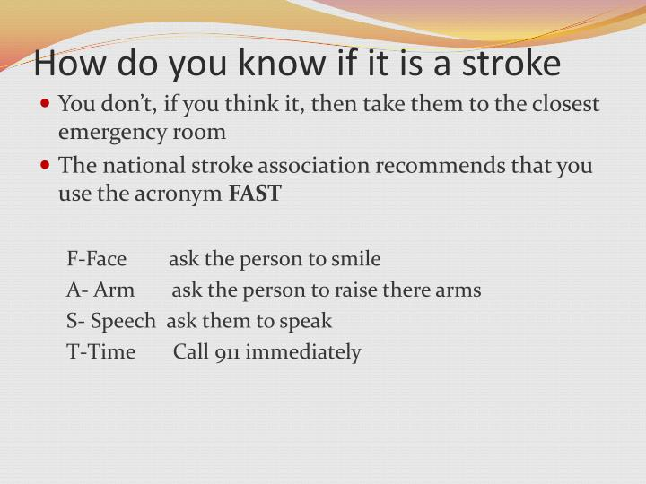 How do you know if it is a stroke