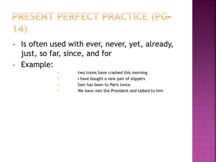 Present Perfect Practice (pg-14)