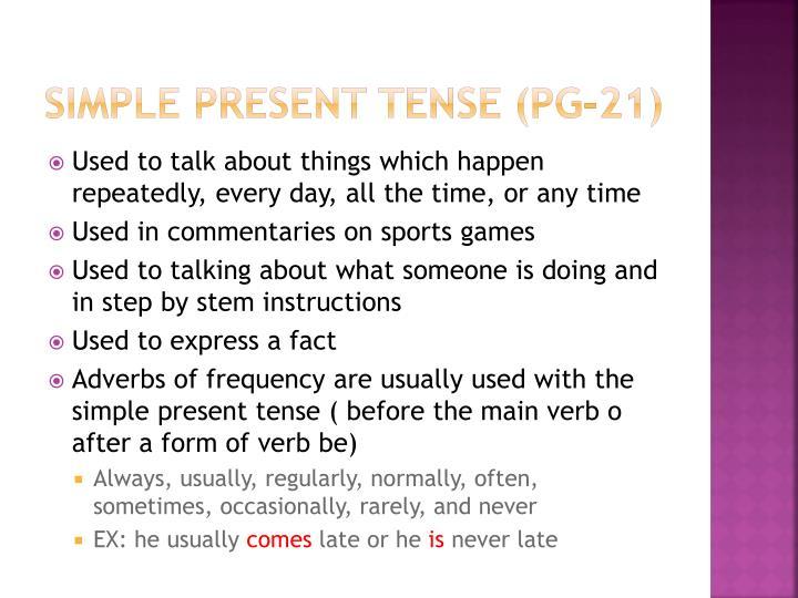 Simple Present Tense (pg-21)