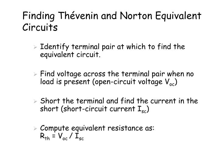 Finding Thévenin and Norton Equivalent Circuits