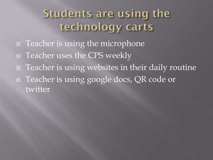 Students are using the technology carts